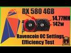 RX 580 4GB Ravencoin OC Settings And Efficiency Test