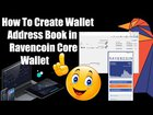 How To Create Wallet Address Book in Ravencoin Core Wallet | RVN Coin