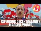 Exploring Decentraland's Massive World