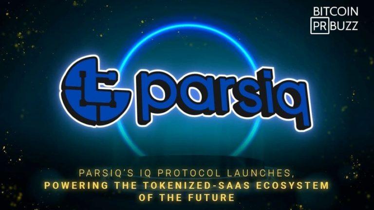 PARSIQ's IQ Protocol Launches, Powering the Tokenized-SaaS Ecosystem of the Future