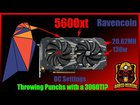 5600xt Ravencoin OC Settings Trading Punchs with a 3060ti!!!