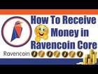 How To Receive Money in Ravencoin Core Wallet   Fund Deposit